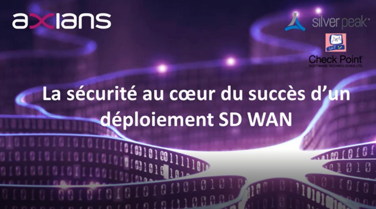 La sécurité au cœur d'un réseau SD-WAN performant