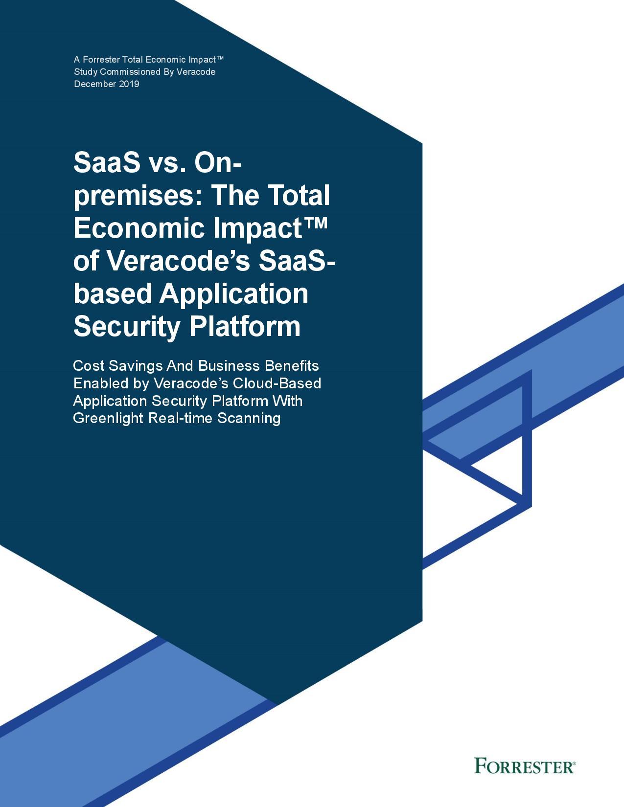Les logiciels de sécurité (SaaS) par rapport aux applications sur site: L'Impact Economique Total de la plateforme des applications de sécurité SaaS de Veracode