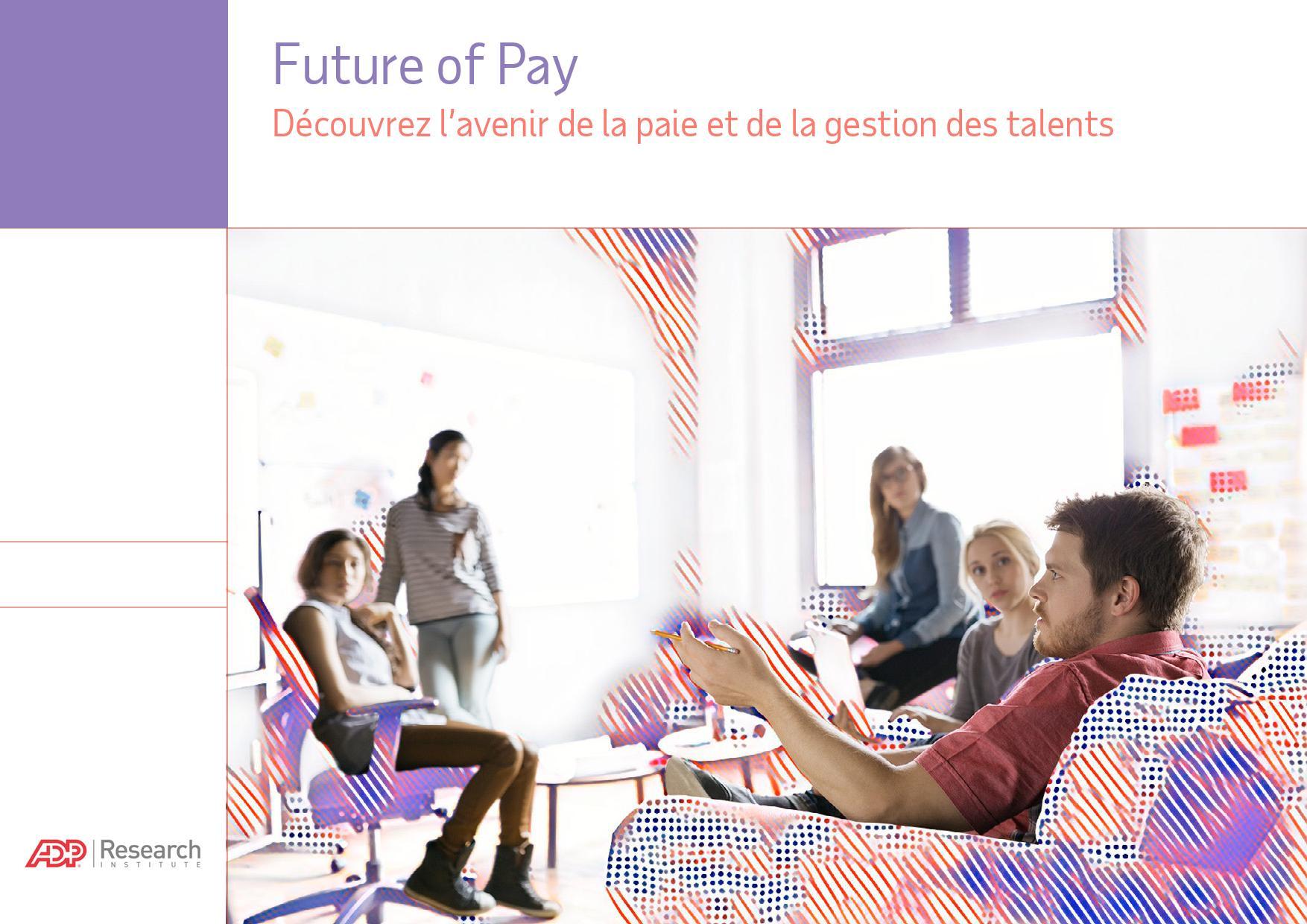 Future of Pay : Découvrez l'avenir de la paie et de la gestion des talents