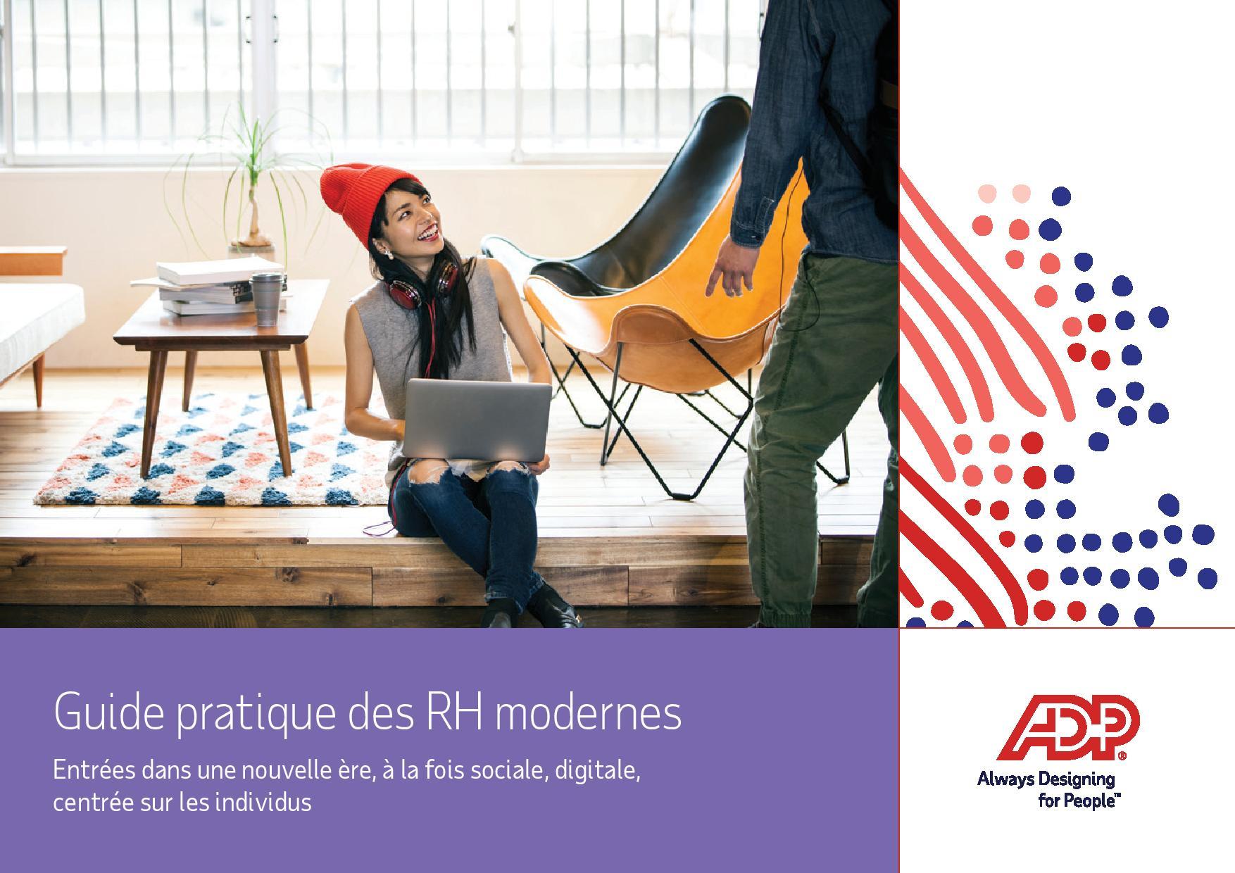 Guide pratique des RH modernes : Entrées dans une nouvelle ère, à la fois sociale, digitale, centrée sur les individus