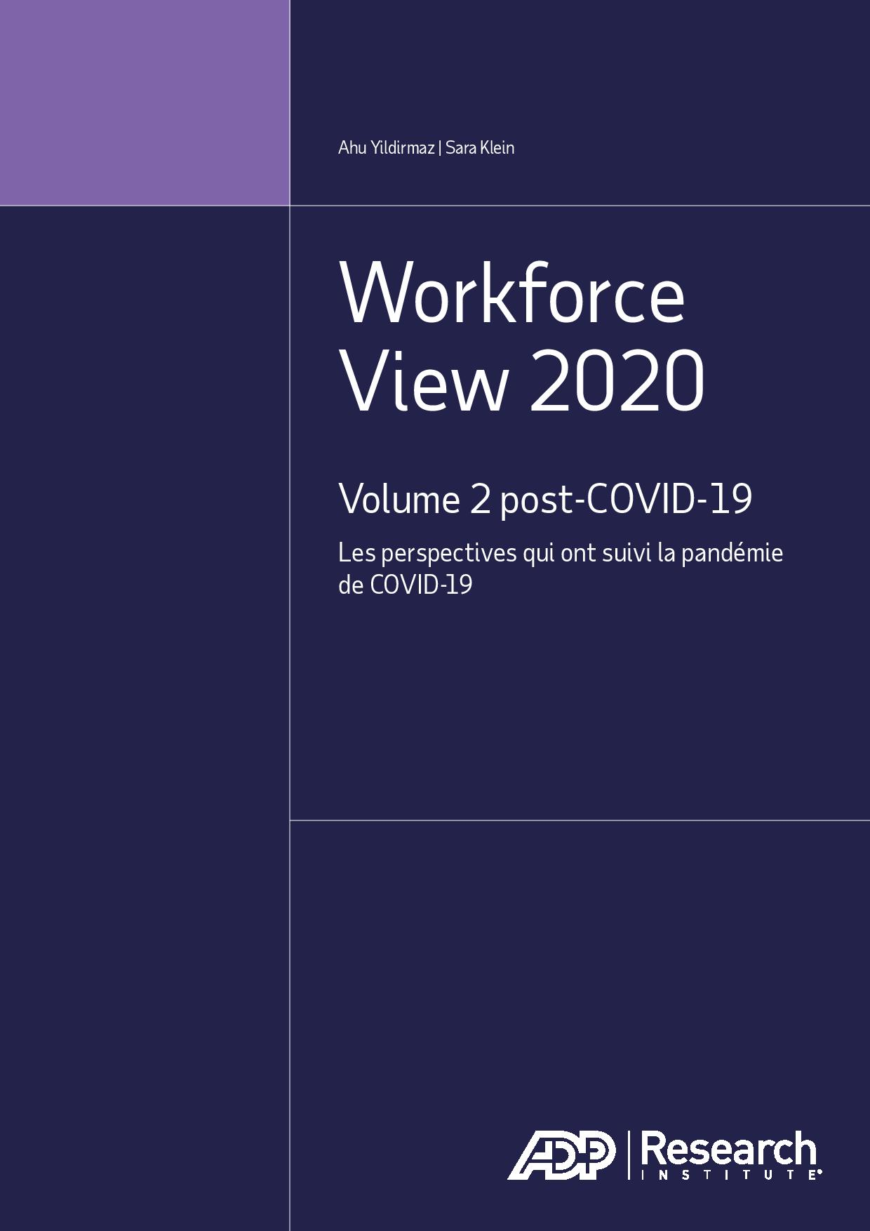 Workforce View 2020 Volume 2 post-COVID-19 Les perspectives qui ont suivi la pandémie de COVID-19