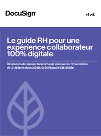 Le guide RH pour une expérience collaborateur 100% digitale