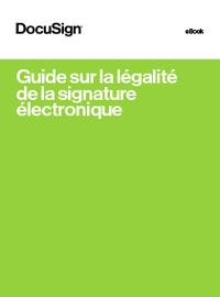 Guide sur la légalité de la signature électronique