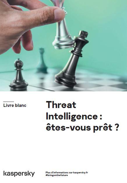 Threat Intelligence : êtes-vous prêt ?
