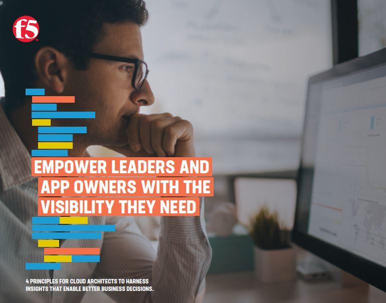 Donner aux dirigeants et aux propriétaires d'applications la visibilité dont ils ont besoin