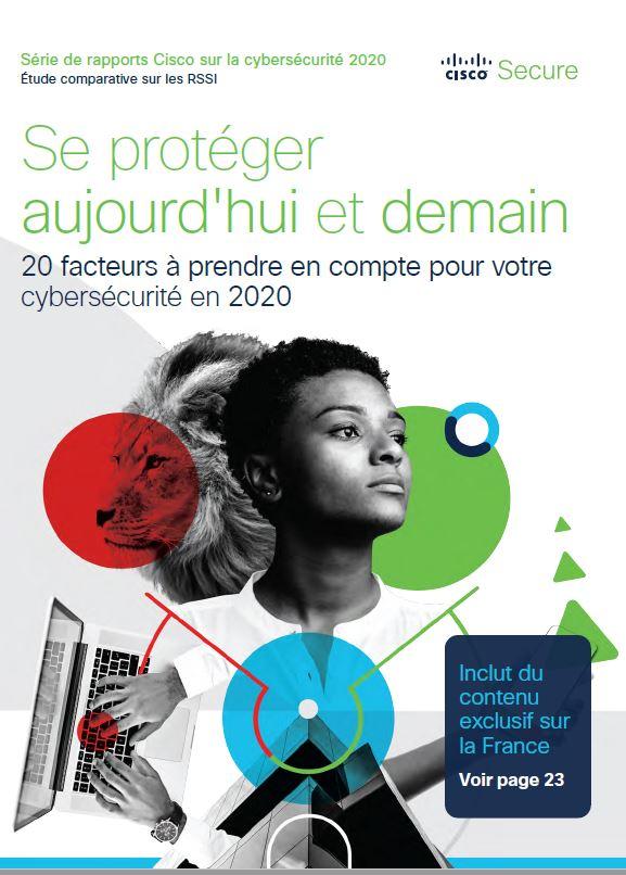 Se protéger aujourd'hui et demain: 20 facteurs à prendre en compte pour votre cybersécurité en 2020