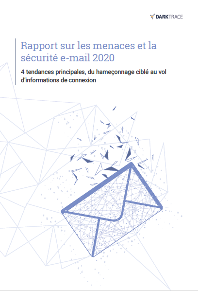 Rapport sur les menaces et la sécurité e-mail 2020