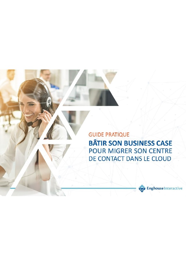 Bâtir son business case pour migrer son centre de contact dans le cloud