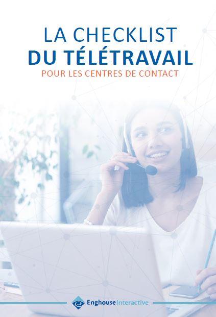 La checklist du télétravail pour les centres de contact