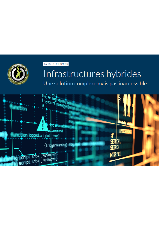 [Avis d'experts] Infrastructures hybrides: Une solution complexe mais pas inaccessible
