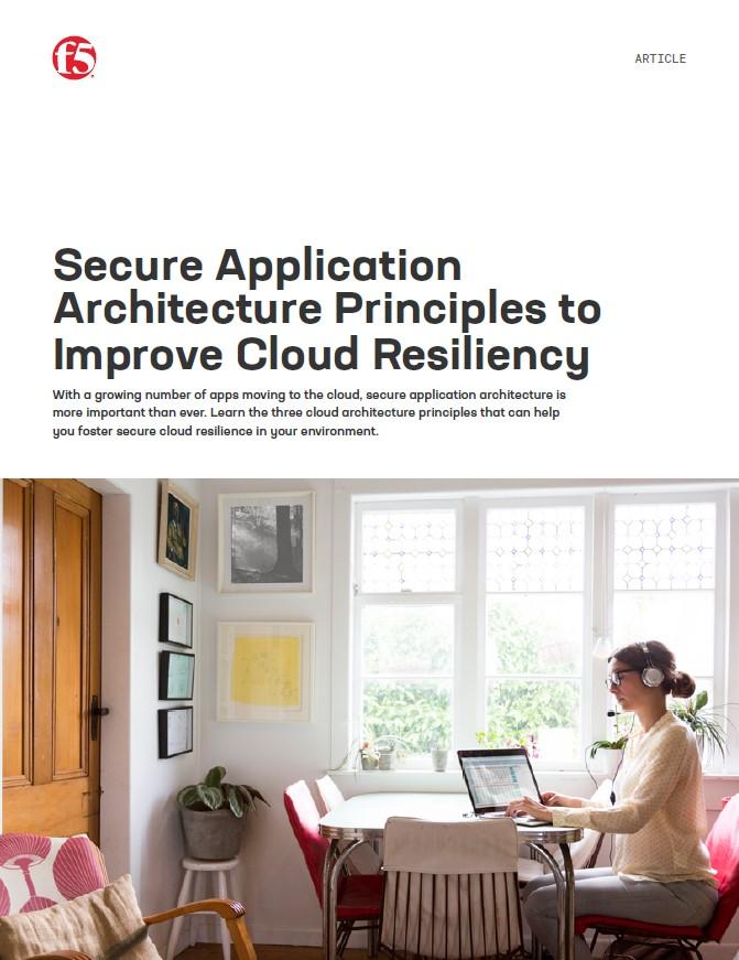 Les principes d'architecture d'application fiables pour améliorer la résistance du cloud