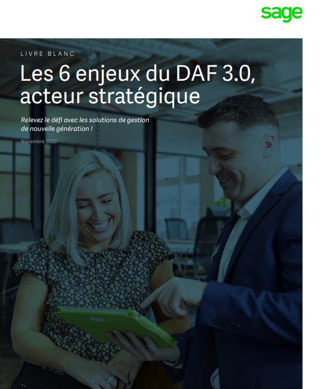 Les 6 enjeux du DAF 3.0, acteur stratégique