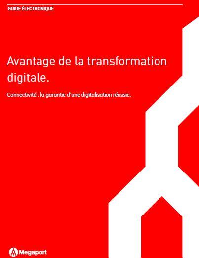 Connectivité : L'indispensable pour réussir votre transformation digitale