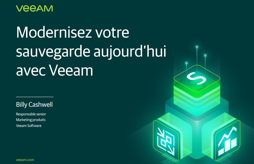 Modernisez votre sauvegarde aujourd'hui avec Veeam