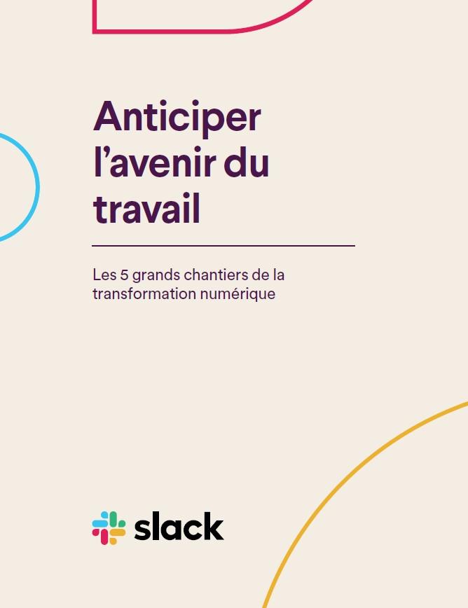 Anticiper l'avenir du travail: Les 5 grands chantiers de la transformation numérique