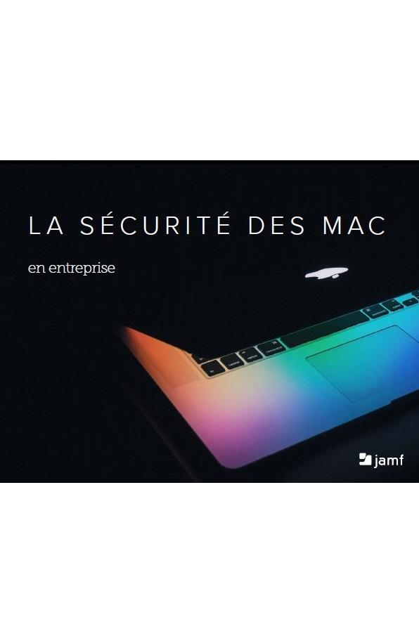 La sécurité des Mac en entreprise