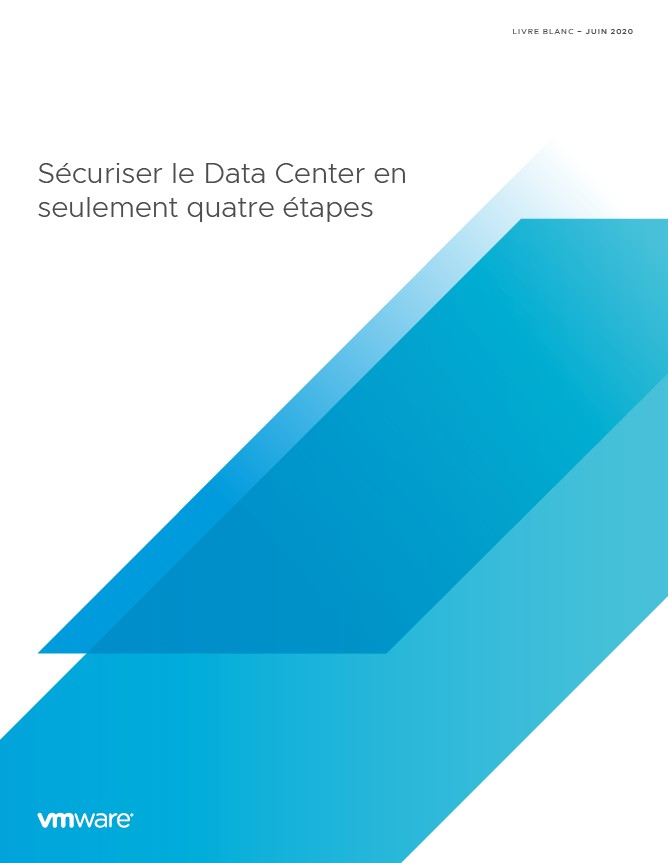 Sécuriser le Data Center en seulement quatre étapes