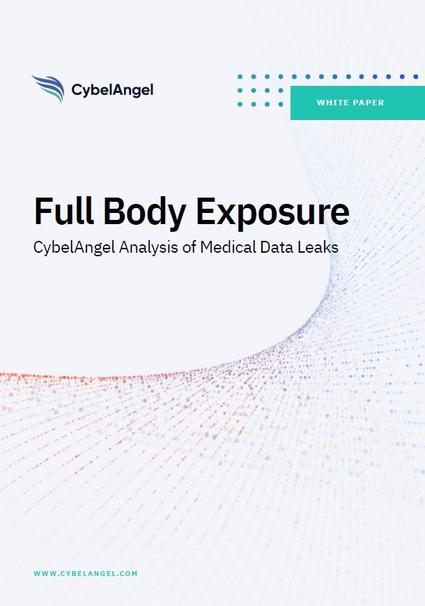Exposition corporelle complète: l'analyse de CybelAngel des fuites de données médicales