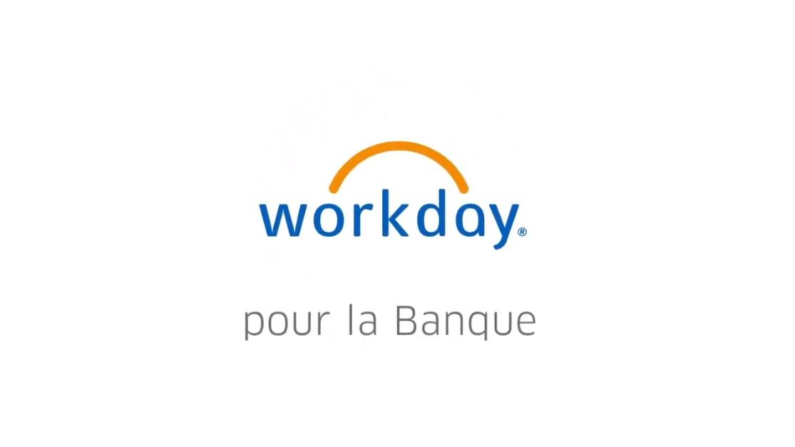 Démo Produit : Workday pour le secteur bancaire