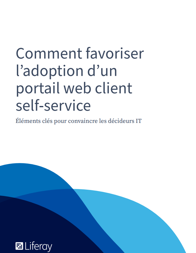 Comment favoriser l'adoption d'un portail web client self-service