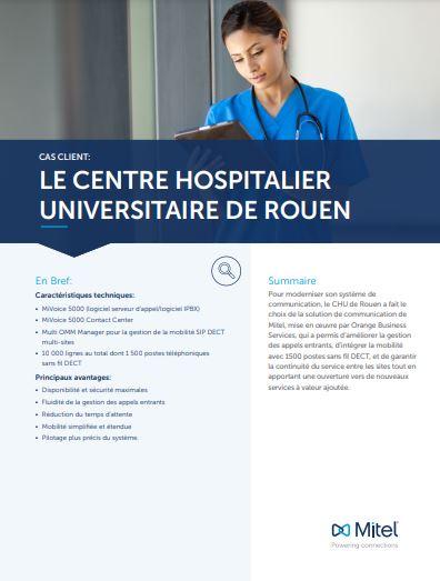 Comment le CHU de Rouen a modernisé et sécurisé son système de communication sur site étendu