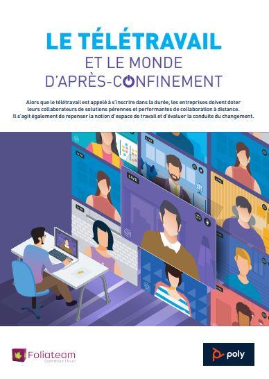 Le télétravail et le monde d'après-confinement