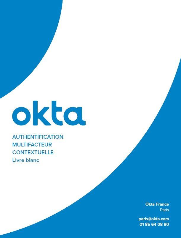 Découvrez Okta Adaptive MFA