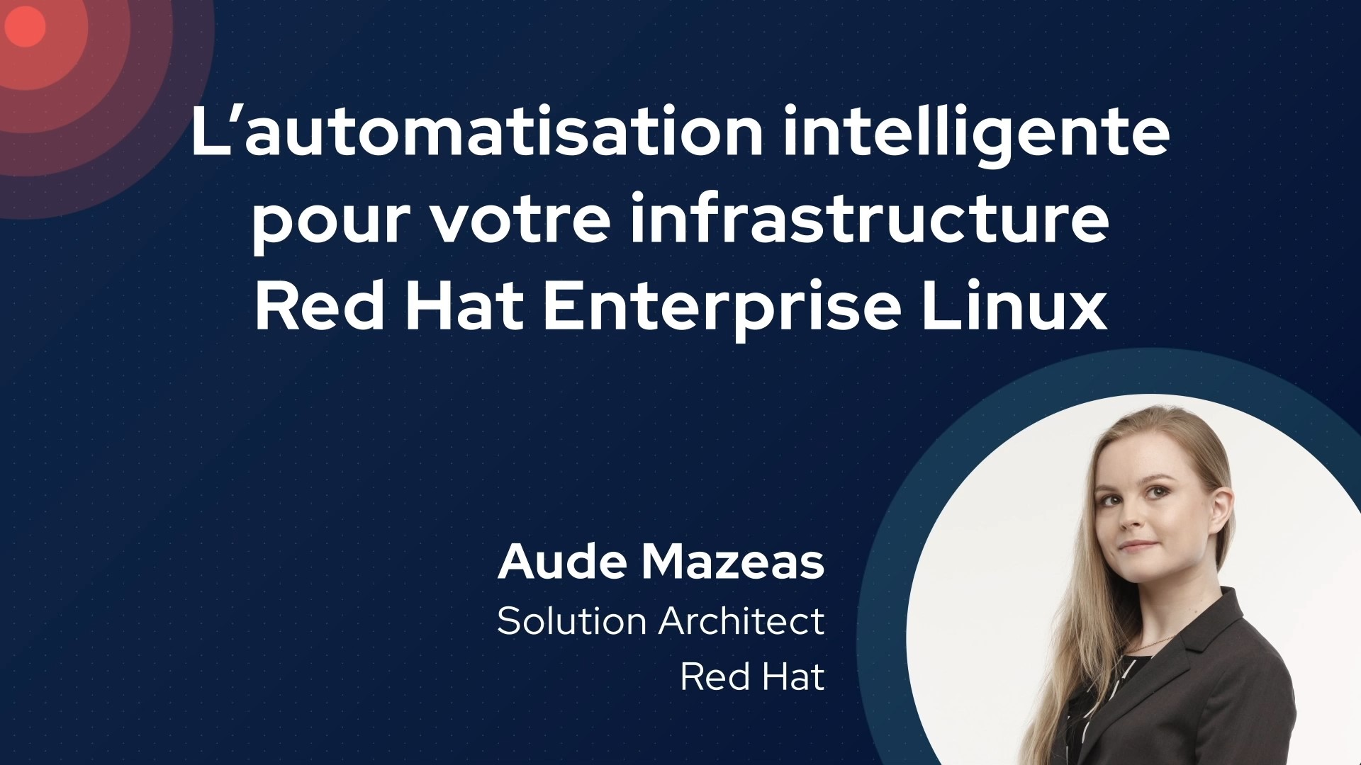 L'automatisation intelligente pour votre infrastructure Red Hat Enterprise Linux