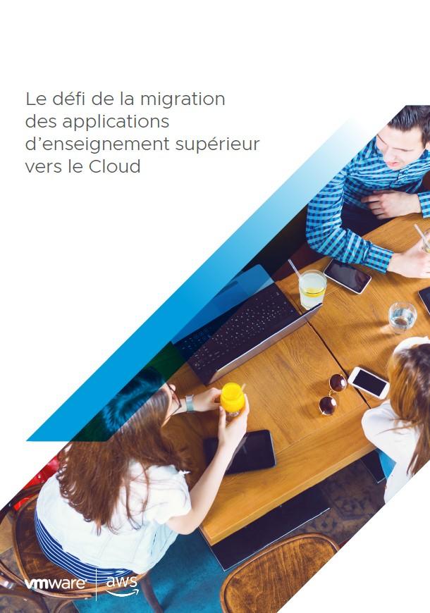 Le défi de la migration des applications d'enseignement supérieur vers le Cloud