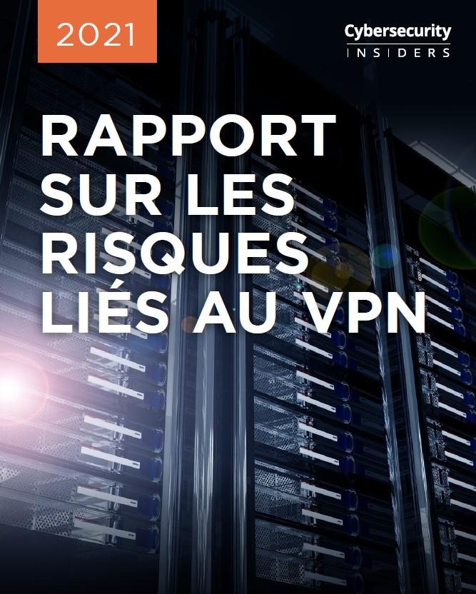 Rapport sur les risques liés au VPN