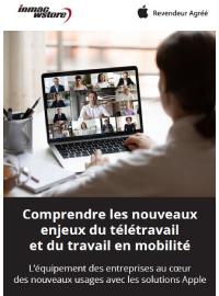 Comprendre les nouveaux enjeux du télétravail  et du travail en mobilité