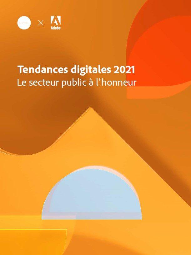Tendances digitales 2021: le secteur public à l'honneur