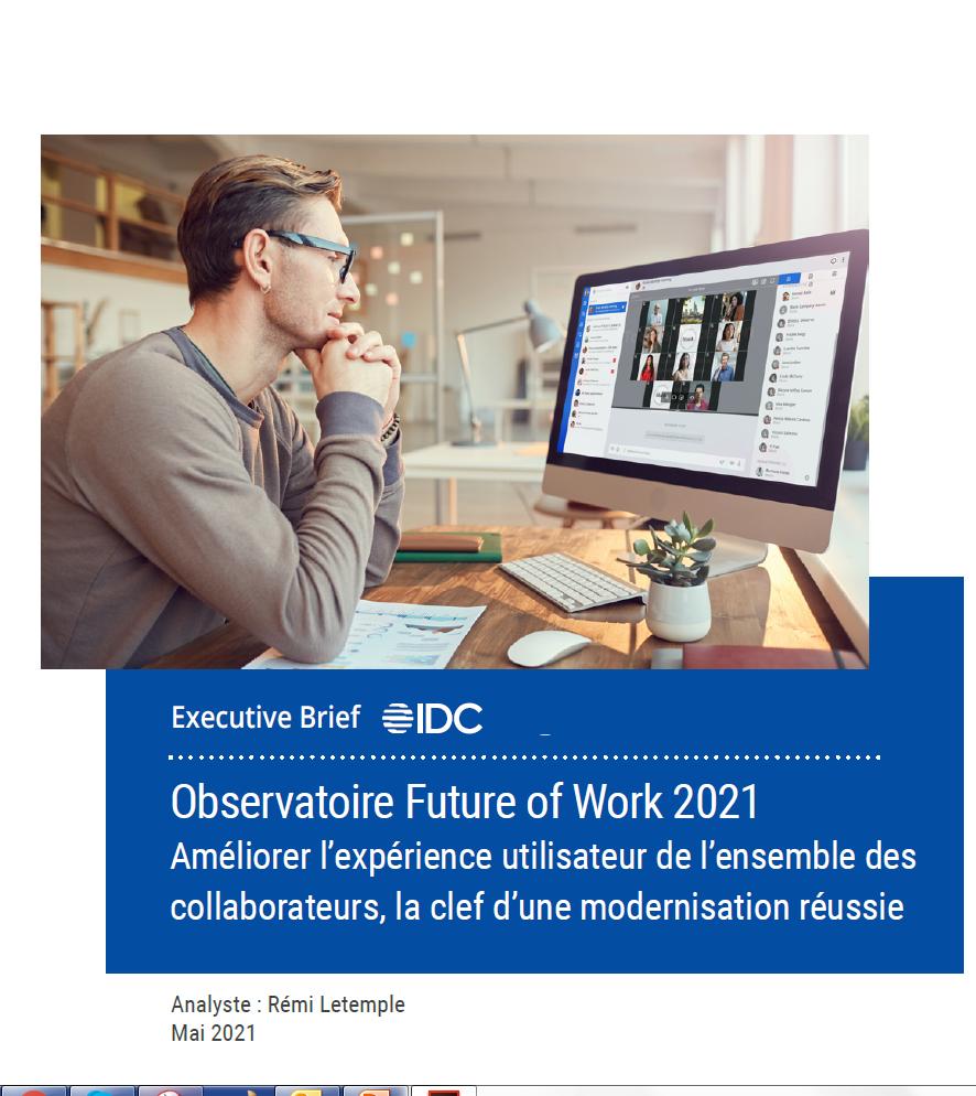 Observatoire Future of Work 2021 : Améliorer l'expérience utilisateur de l'ensemble des collaborateurs, la clef d'une modernisation réussie