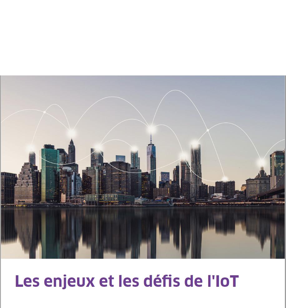 Les enjeux et les défis de l'IoT