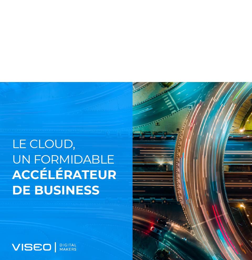 Le Cloud un formidable accélérateur de business