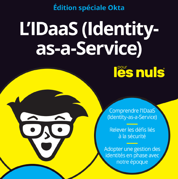 L'IDaaS (Identity-as-a-Service) pour les nuls