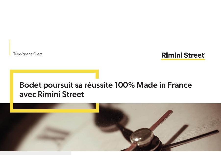 Bodet poursuit sa réussite 100% Made in France avec Rimini Street
