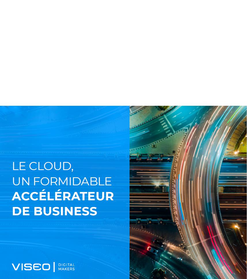 Le cloud, un formidable accélérateur de business
