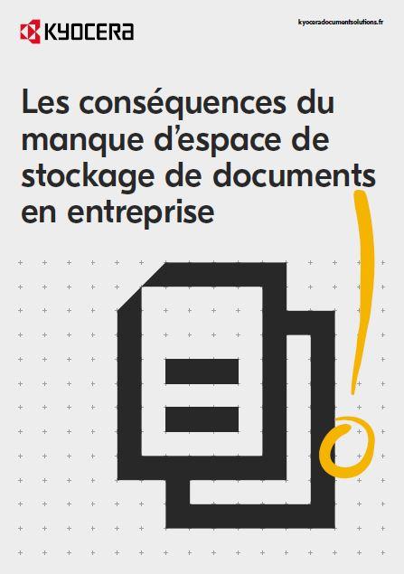 Les conséquences du manque d'espace de stockage de documents en entreprise.