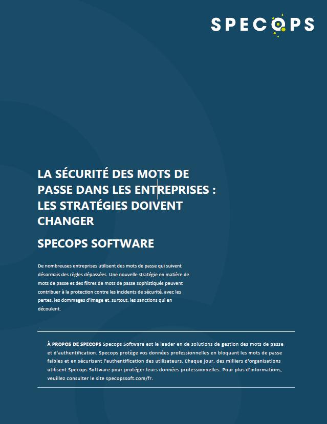 La sécurité des mots de passe dans les entreprises : les stratégies doivent changer