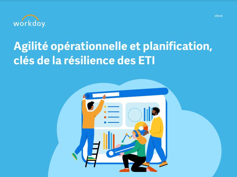 Agilité opérationnelle et planification, clés de la résilience des ETI
