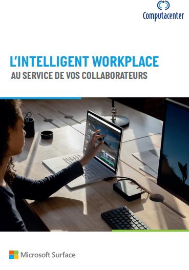 L'intelligence Workplace au service de vos collaborateurs
