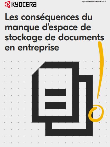 Les conséquences du  manque d'espace de  stockage de documents  en entreprise