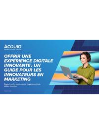 Offrir une expérience digitale innovante: Un guide pour les innovateurs en marketing
