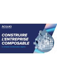 Construire l'entreprise composable: la véritable transformation digitale