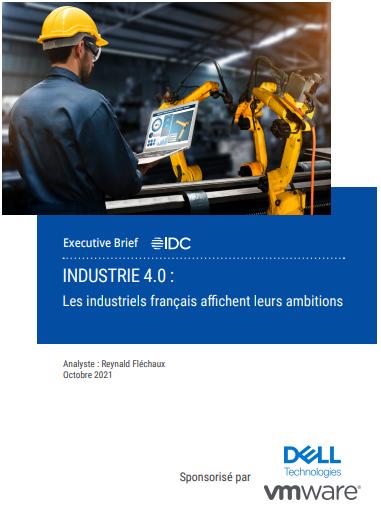 Industrie 4.0 : Les industriels français affichent leurs ambitions  – Livre blanc
